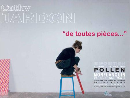 Cathy Jardon, exposition itinérante, Pollen, Monflanquin, 2009