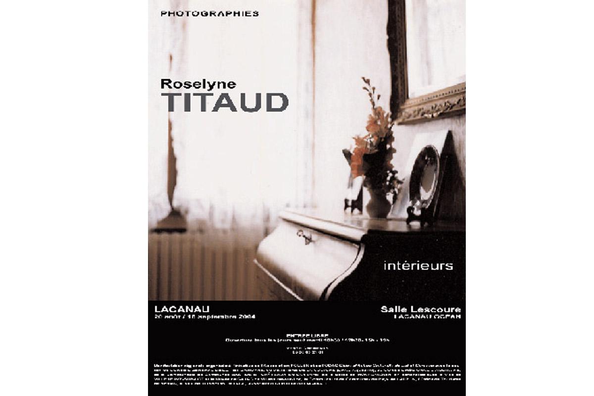 Roselyn Titaud, exposition itinérante, Pollen, Monflanquin, 2004