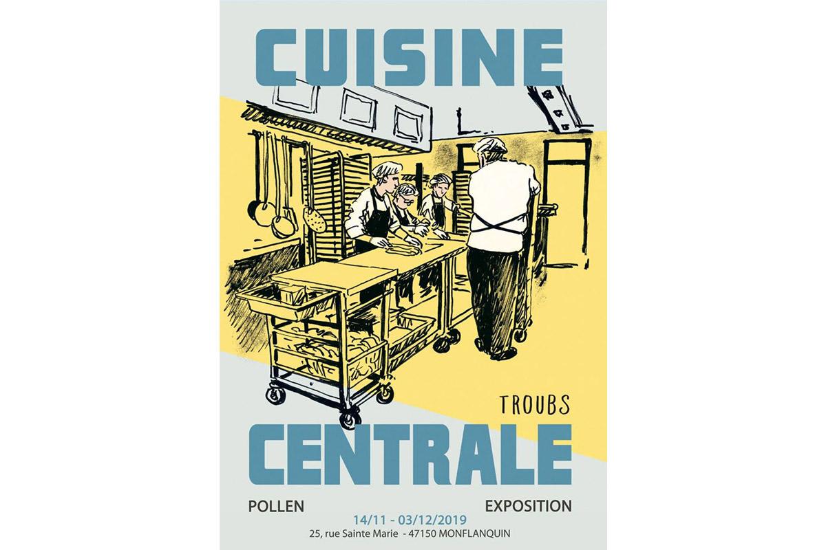 Cuisine Centrale de TROUBS exposée à Pollen 2019